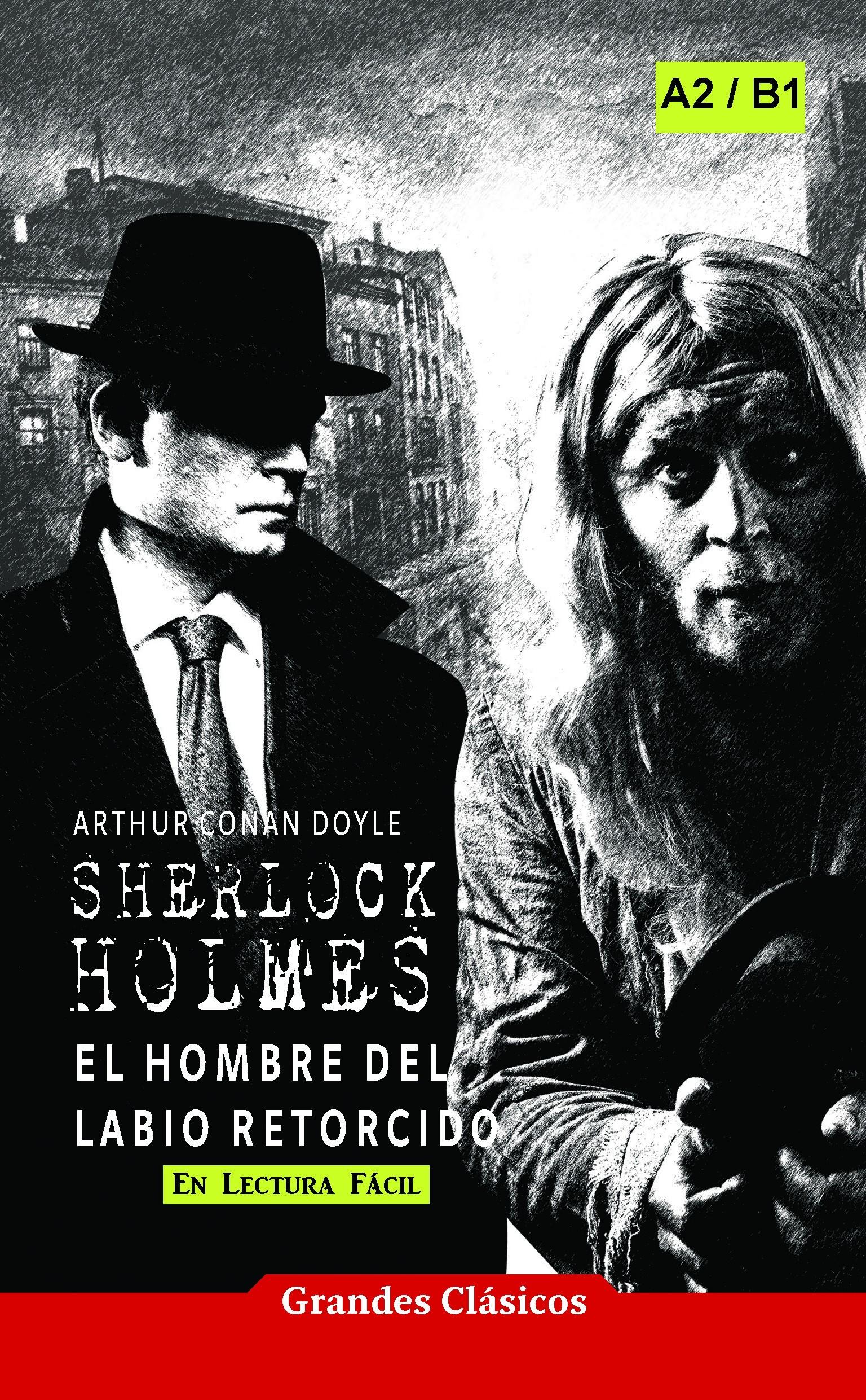 Sherlock Holmes: El hombre del labio retorcido