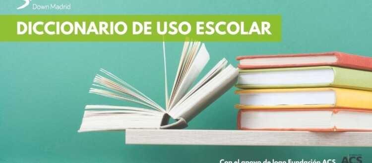 Diccionario Escolar Down Madrid
