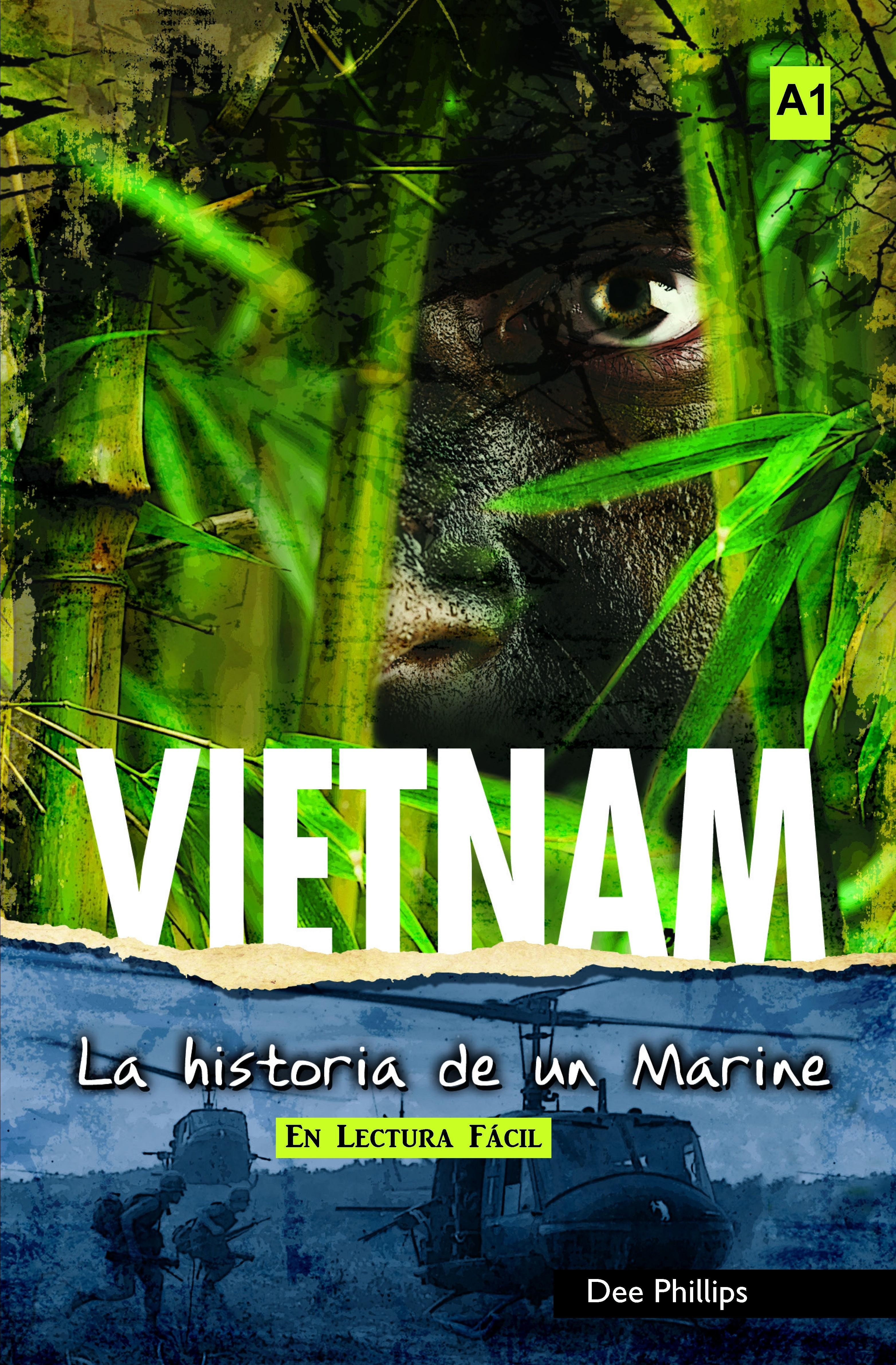 Vietnam: la historia de un marine