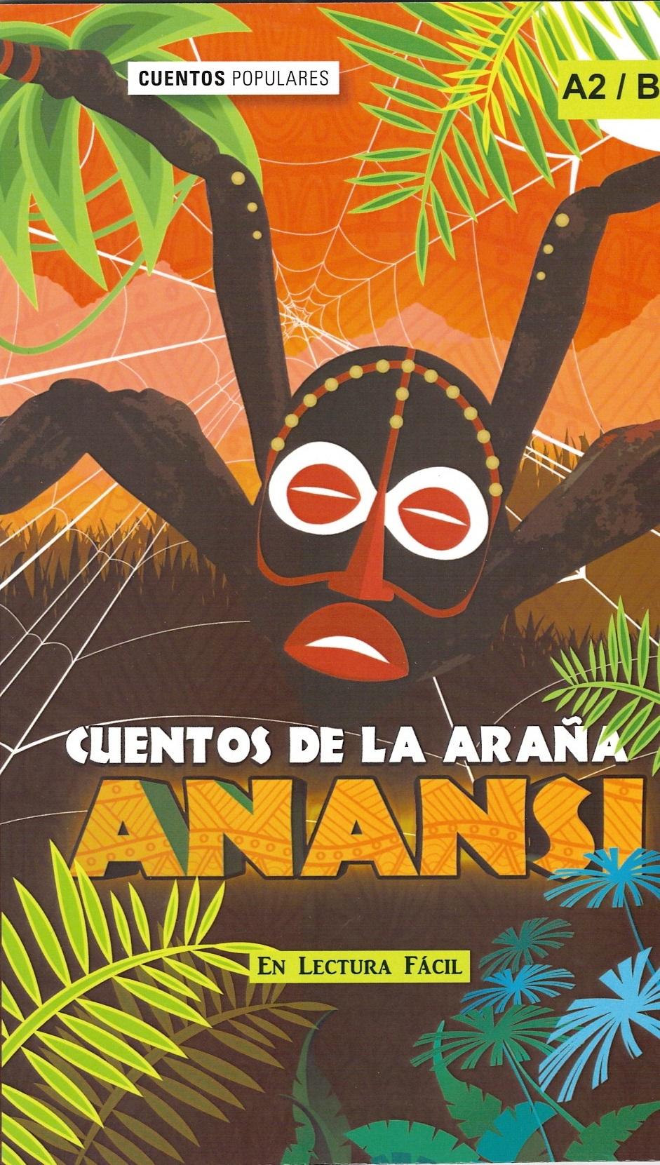 Lectura fácil Cuentos de la Araña Anansi