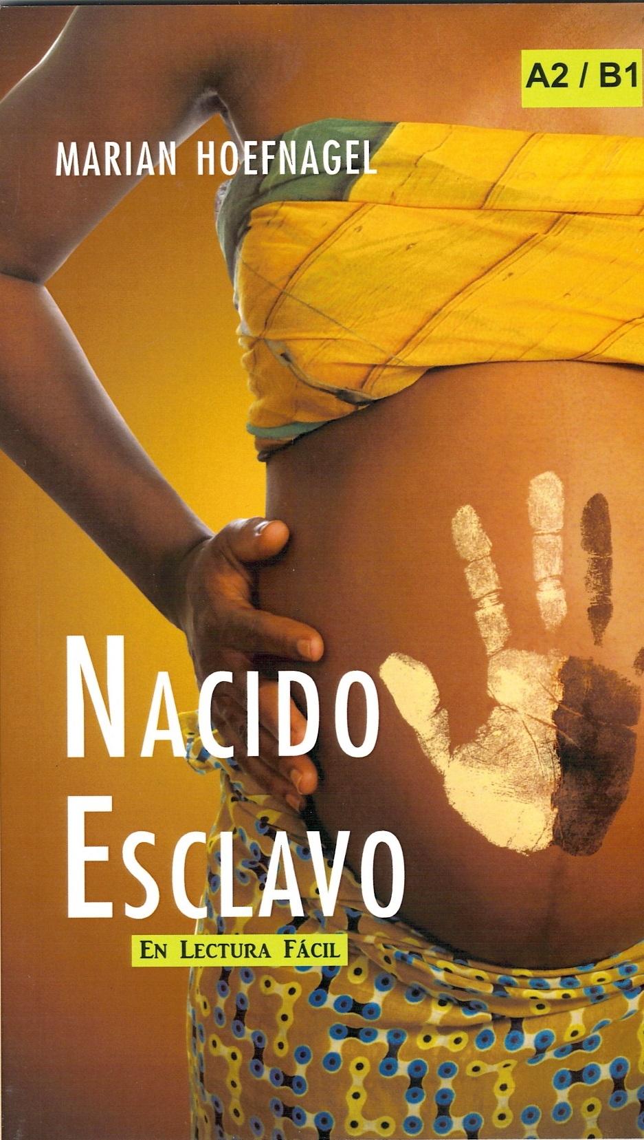 Lectura fácil Nacido esclavo